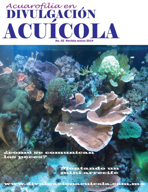 Acuarofília en Divulgación Acuícola mes de Marzo 2014